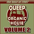 Queep Organic House Volume 2 - The Best Of 2007