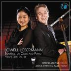 Lowell Liebermann: Sonatas for Cello & Piano