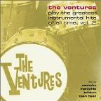 Ventures Play the Greatest Instrumental Hits of All Time, Vol. 2