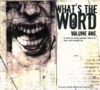 What's the Word, Vol. 1