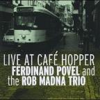Live at Cafe Hopper