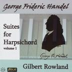 Handel: Suites for Harpsichord, Vol. 1