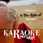 Tristeza (In The Style Of Niltinho) [karaoke Version] - Single