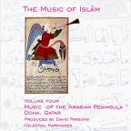 Music Of Islam, Vol. 4: The Arabian Peninsula