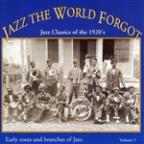 Jazz the World Forgot, Vol. 1: Jazz Classics of the 1920's