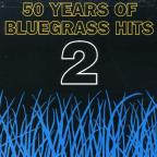 50 Years of Bluegrass Hits, Vol. 2