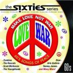 Sixties: Make Love Not War
