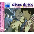 Disco Drive-Dokidoki Cheek Dance