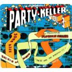 Florian Keller Presents Party - Keller, Vol. 3: These Are the Breaks!!!