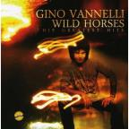 Wild Horses His Greatest Hits