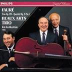 Fauré: Piano Trio, Piano Quartet / Beaux Arts Trio