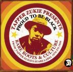 Tapper Zukie Presents: Proud to Be Black