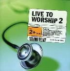 Live To Worship Vol. 2 - Live To Worship