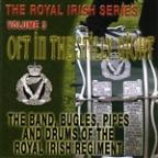 Oft in the Stilly Night: Royal Irish Series, Vol. 3