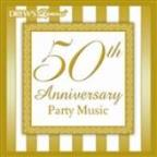 50th Anniversary Party Music
