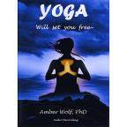 Yoga -Will Set You Free