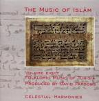 Music Of Islam, Vol. 8: Folkloric Music Of Tunisia