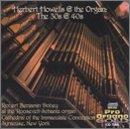 Herbert Howells & the Organ: The 30's & 40's