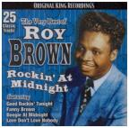 Very Best of Roy Brown: Rockin' at Midnight
