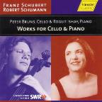 Franz Schubert, Robert Schumann: Works For Cello & Piano