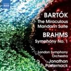 Bartok: The Miraculous Mandarin Suite; Brahms: Symphony No. 1