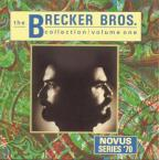 Brecker Bros. Collection, Vol. 1