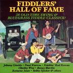 Fiddler's Hall of Fame: 28 Old-Time Swing & Bluegrass Fiddle Classics!