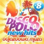 Disco Polo New Hits Vol. 8 (Odjazdowa Muza)