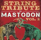 Mastodon String Tribute