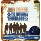 John Popper & the Duskray Troubadours