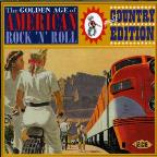 Golden Age of American Rock 'N' Roll: Special Country Edition