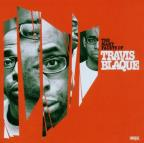 Many Facets Of Travis Blaque