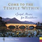 Come To The Temple Within