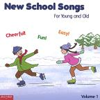 New School Songs for Young and Old, Vol. 1
