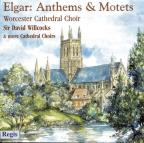 Elgar: Anthems & Motets