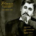 Riverie: The Musical World of Marcel Proust