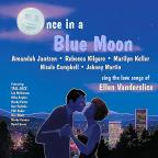 Once in a Blue Moon: The Love Songs of Ellen Vanderslice
