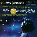 Moon, Wind and Stars / Morton Gould and his Orchestra
