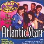 R&B Chart Toppers: Atlantic Starr's Greatest Hits