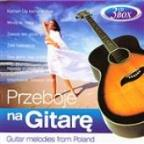 Przeboje Na Gitare - Guitar Melodies From Poland