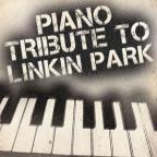 Piano Tribute to Linkin Park