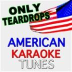 Only Teardrops (Originally Performed By Emmelie De Forest) [karaoke Version]