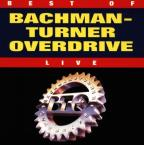 Best of Bachman-Turner Overdrive: Live