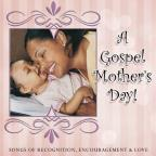 A Gospel Mother's Day!