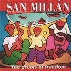 San Millan: Drums Of Freedom (