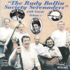 Rudy Balliu Society Serenaders With Guests, Vol. 2