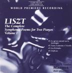 Liszt: The Complete Symphonic Poems for Two Pianos, Vol. 1