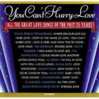 You Can't Hurry Love: All The Great Love Songs