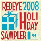 Redeye 2008 Holiday Sampler