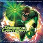 Green Lantern: First Flight (Soundtrack To The Animated Original Movie)